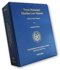 Cover of the Texas Municipal Election Law Manual